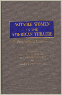 Notable Women in the American Theatre